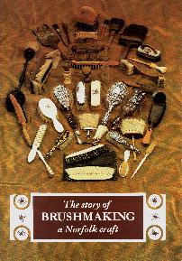 Brushmaking-A Norfolk Craft